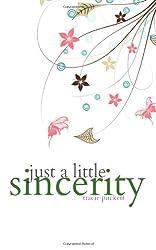 Just a Little Sincerity