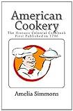 American Cookery, Amelia Simmons, 1494844923