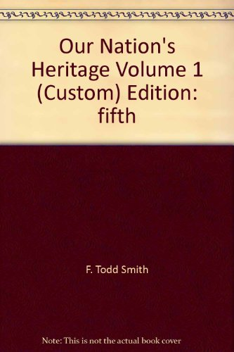 Our Nation's Heritage (Volume 1, 5th Edition)