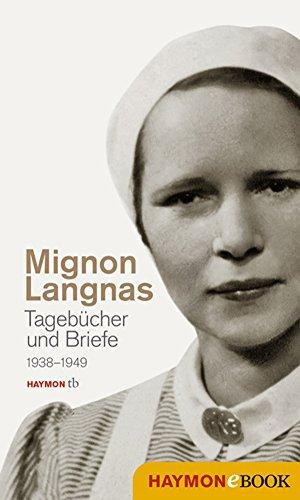 Tagebücher und Briefe 1938-1949: Mit einem Vorwort von Robert Schindel (German Edition)