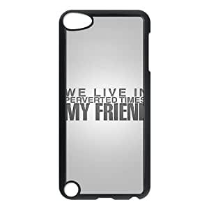 iPod Touch 5 Case Black iPhone we live in perverted times my friend VY2717812