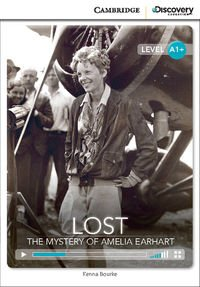Lost: The Mystery of Amelia Earhart High Beginning Book with Online Access pdf