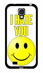 I Hate You With a Smiley Face- TPU RUBBER SILICONE Phone Case Back Cover Samsung Galaxy S4 I9500