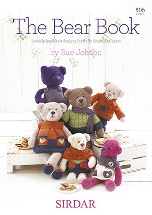 Sirdar Book 506 The Bear Book, Adorable patterns to knit bears and clothing for them