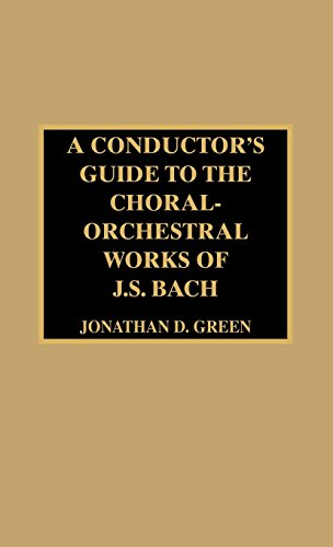 A Conductor's Guide to the Choral-Orchestral Works of J. S. Bach (Pt. 3) by Brand: Scarecrow Press