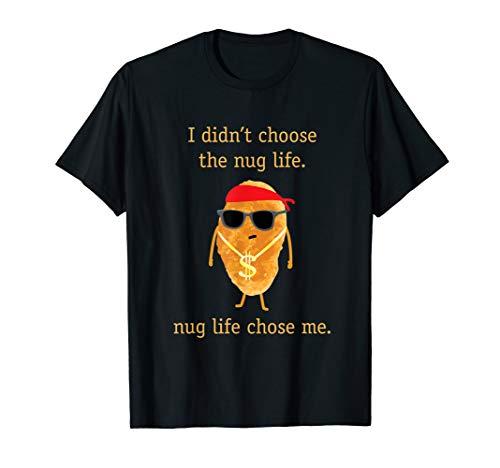 Funny Nugget Shirt, Nug Life, Chicken Nugget Tshirt