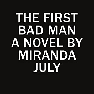 The First Bad Man Audiobook