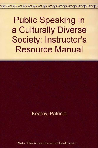 Instuctor's Resource Manual to Accompany Public Speaking in a Culturally Diverse Society