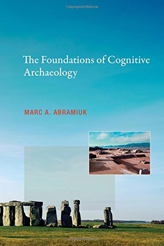 The Foundations Of Cognitive Archaeology  Mit Press