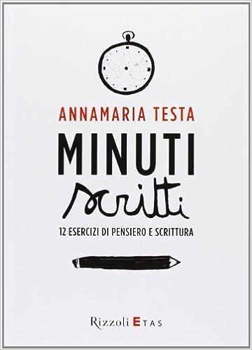 minuti scritti 12 ensieri di pensiero e scrittura - libri di digital marketing