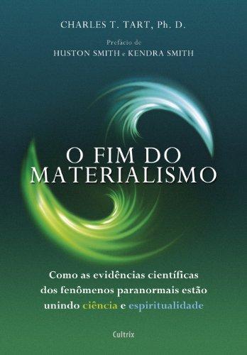 O Fim do Materialismo: Como as Evidências Científicas dos Fenômenos Paranormais Estão Unindo Ciência e Espiritualidade