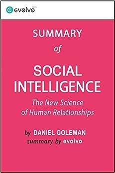 Social Intelligence Free Summary by Daniel Goleman