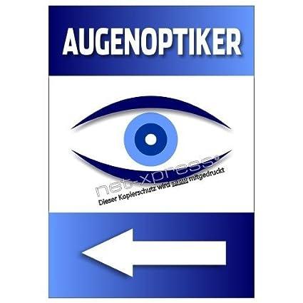 Cartel Nota sobre Augenoptiker Óptica con Flecha Derecho A1 ...