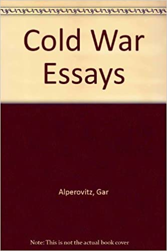 cold war essays amazon co uk gar alperovitz books