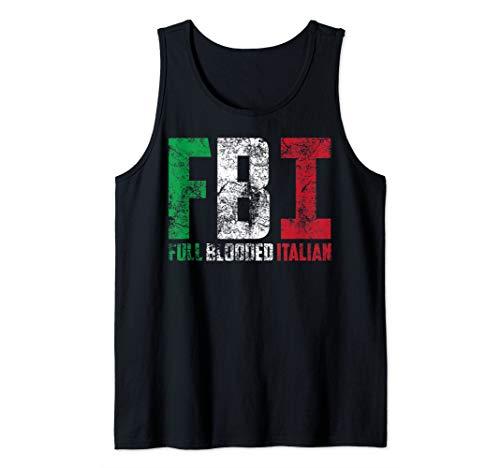 Cool FBI Full Blooded Italian | Funny American Migrates Gift Tank Top ()