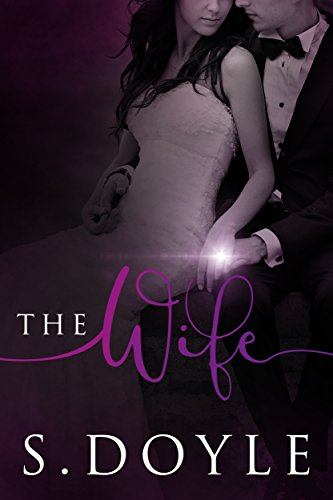 Intimate Kisses - The Wife: Book 2 in The Bride Series