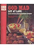 img - for God Mad Let at Lave book / textbook / text book