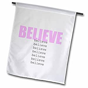 Patricia Sanders Inspirations - Believe- Inspirational Words- Motivational - 18 x 27 inch Garden Flag (fl_45282_2)