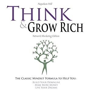 Think and Grow Rich - Network Marketing Edition Hörbuch
