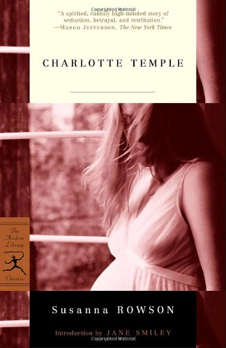 Charlotte Temple (Modern Library Classics)