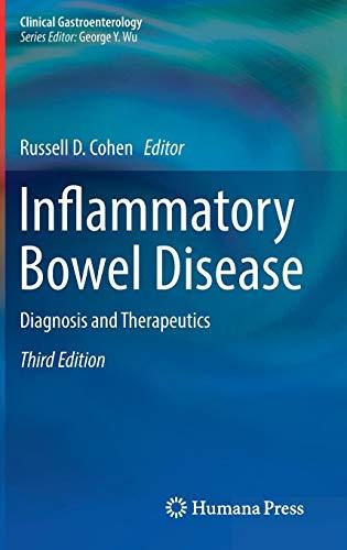 Inflammatory Bowel Disease: Diagnosis and Therapeutics (Clinical Gastroenterology) - Inflammatory Bowel Disease Ibd