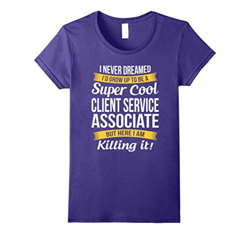 Womens Super Cool Client Service Associate T-Shirt Funny Gift Medium Purple