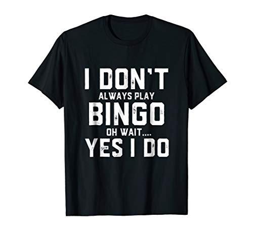 Bingo Shirt - Funny Shirt Gag Gift For Women Men Kids ()