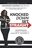 img - for Knocked Down, Set Straight book / textbook / text book
