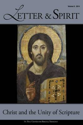 Letter & Spirit, Vol. 9 : Christ and the Unity of Scripture(Paperback) - 2014 Edition PDF