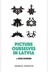 Picture Ourselves in Latvia by Ross Howard (2015-03-06) Paperback