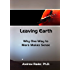 Leaving Earth: Why One-Way to Mars Makes Sense