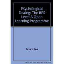 Psychological Testing: The BPS Level A Open Learning Programme