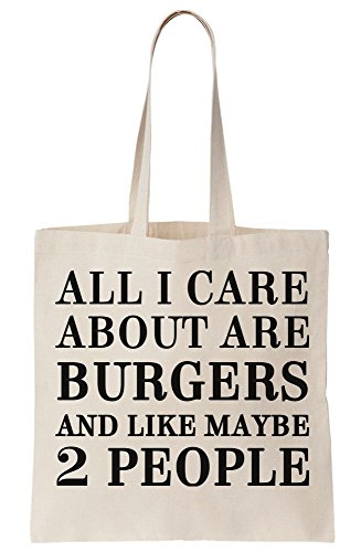 Canvas All About Bag I Maybe Tote Are 2 People Burgers And Like Care Ag4EqAwrv