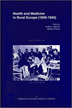 Health and Medicine in Rural Europe (1850-1945)