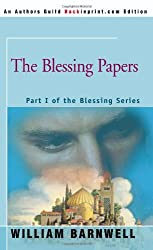 The Blessing Papers: Part I of the Blessing Series
