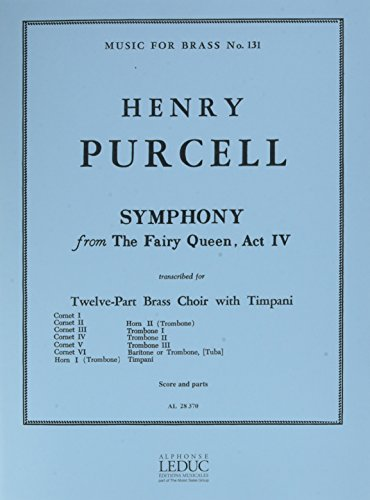 Henry Purcell: Symphonie de 'Fairy Queen' (Act 4) (Ensemble-Brass 8 Or More)