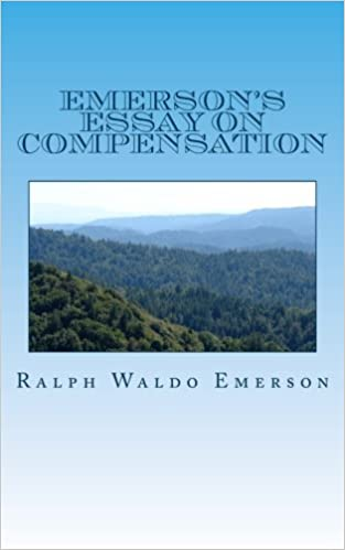 emerson s essay on compensation ralph waldo emerson lewis  emerson s essay on compensation ralph waldo emerson lewis nathaniel chase 9781492170907 amazon com books