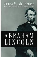 Abraham Lincoln Kindle Edition