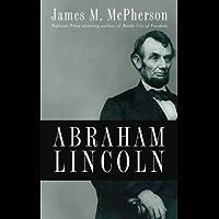 Abraham Lincoln (English Edition)
