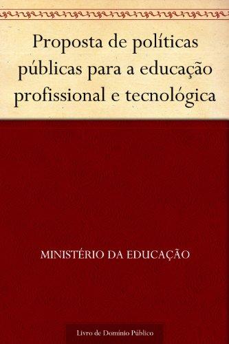 Proposta de políticas públicas para a educação profissional e tecnológica
