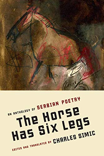 (The Horse Has Six Legs: An Anthology of Serbian)