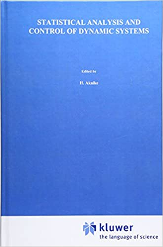 Livre télécharger en ligne gratuitement Statistical Analysis and Control of Dynamic Systems (Mathematics and its Applications) 9027727864 PDF DJVU