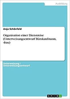 Book Organisation einer Dienstreise (Unterweisungsentwurf Bürokaufmann, -frau)