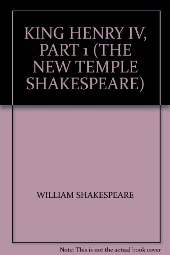 KING HENRY IV, PART 1 (THE NEW TEMPLE SHAKESPEARE)