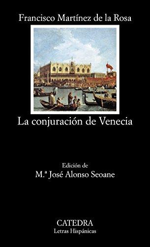 La conjuracion de Venecia (COLECCION LETRAS HISPANICAS) (Spanish Edition)