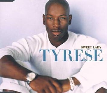 Tyrese sweet lady youtube.
