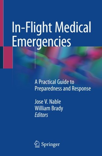 Free download pdf in flight medical emergencies a practical guide free download pdf in flight medical emergencies a practical guide to preparedness and response full popular by fandeluxe Choice Image