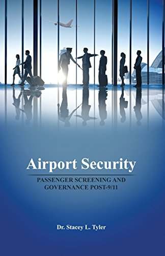 Airport Security: Passenger Screening and Governance Post-9/11