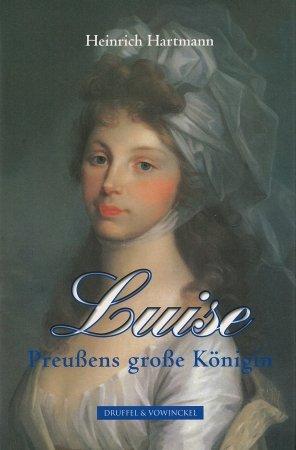 Luise: Preußens große Königin