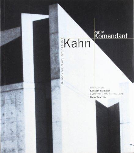 Descargar Libro 18 Años Con El Arquitecto Louis I. Kahn August Komendant